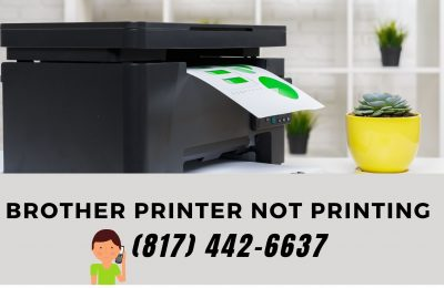 The Solution to Fix Brother Printer Not Printing |(817) 442-6637