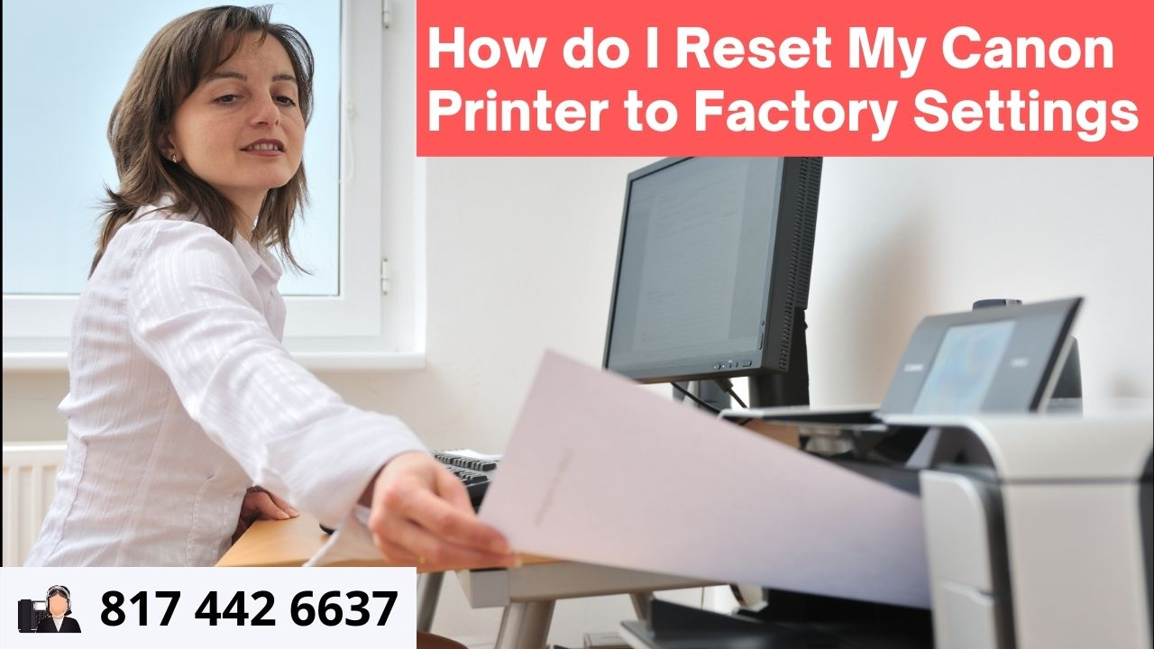 How do I reset my canon printer to factory settings