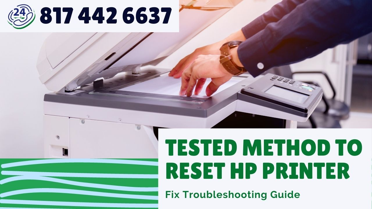 Tried and Tested Method to Reset HP Printer